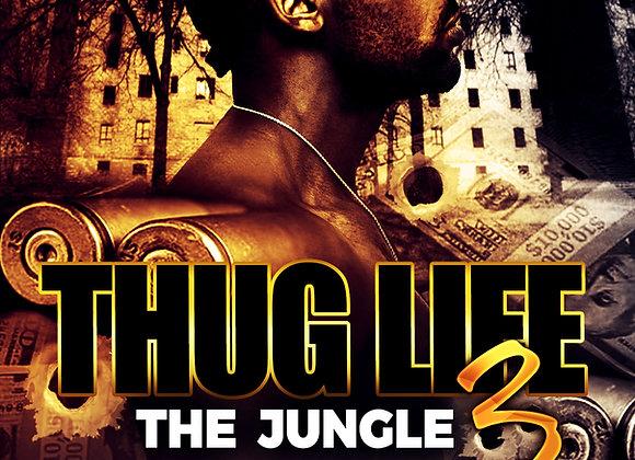 Thug Life 3 by Trai'Quan