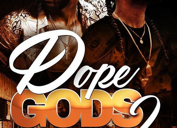 Dope Gods Part 2 by Hood Rich