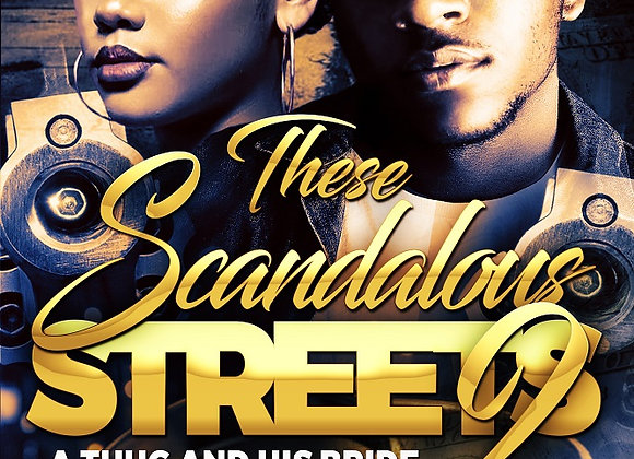 These Scandalous Streets Part 2 by Tranay Adams