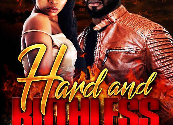 Hard and Ruthless by Von Willie Hall