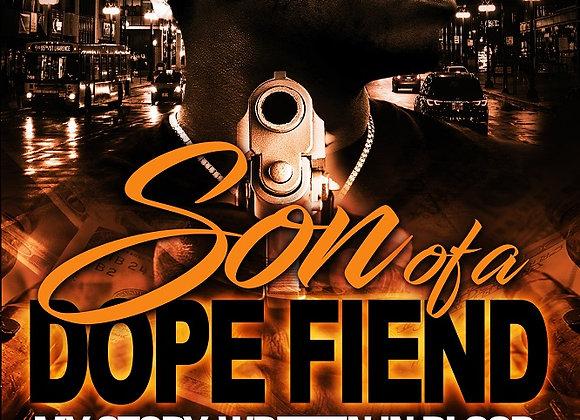 Son of A Dope Fiend by Renta