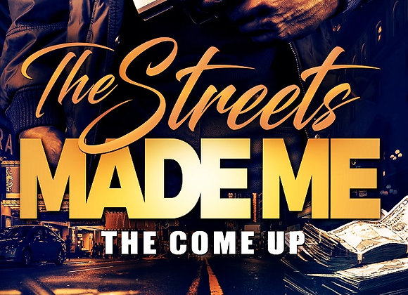 The Streets Made Me by Larry D. Wright