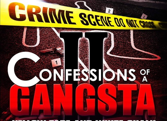 Confessions Of A Gangsta2 by Nicholas Lock