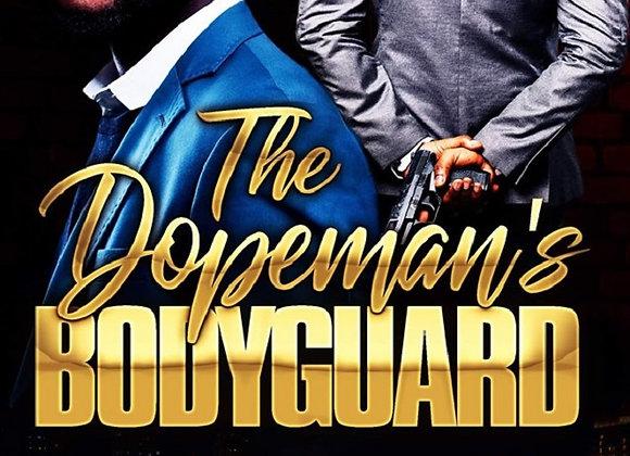The Dopeman's Bodygaurd by Tranay Adams