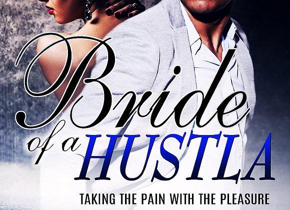 Bride of A Hustla by Destiny Skai
