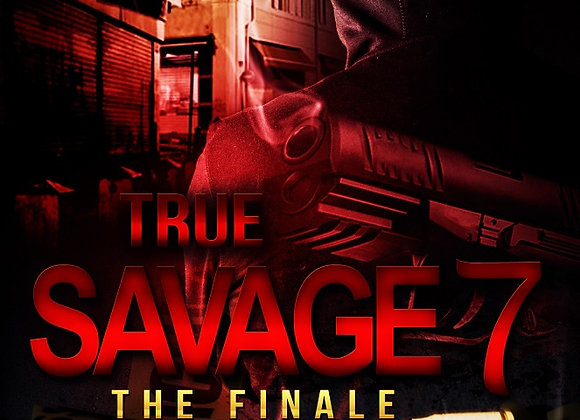True Savage Part 7 by Chris Green