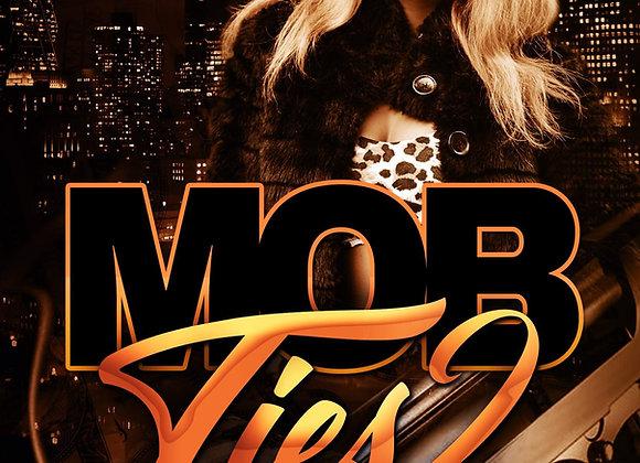Mob Ties 2 by SayNoMore