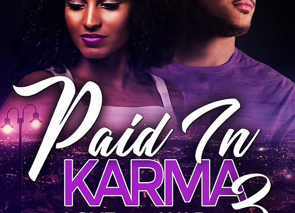 Paid In Karma Part 3 by Meesha