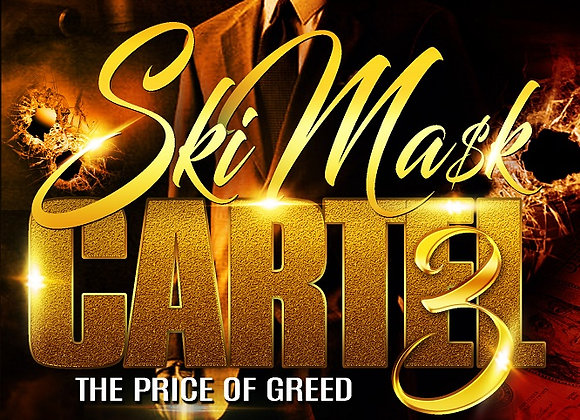 Ski Mask Cartel Part 3 by T.J. Edwards