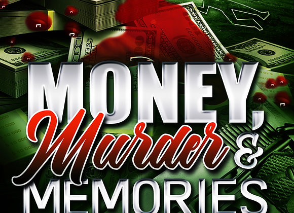 Money, Murder & Memories by Malik D. Rice