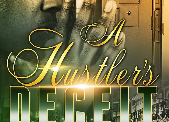 A Hustler's Deceit by Aryanna
