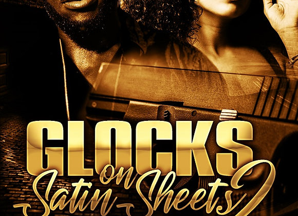 Glocks On Satin Sheets Part 2 by Adrian Dulan