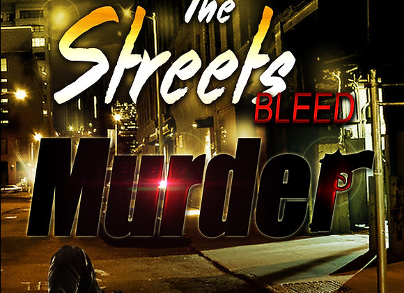 The Streets Bleed Murder by Jerry Jackson