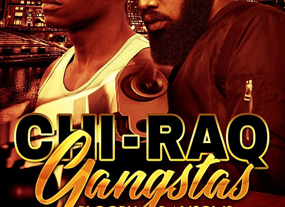 Chi-Raq Gangstas by Romell Tukes