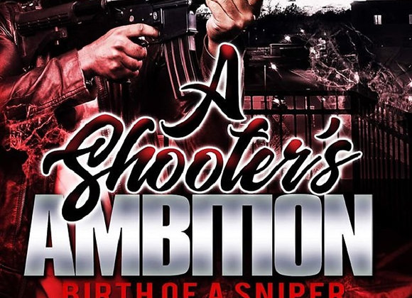 A Shooter's Ambition by S. Allen