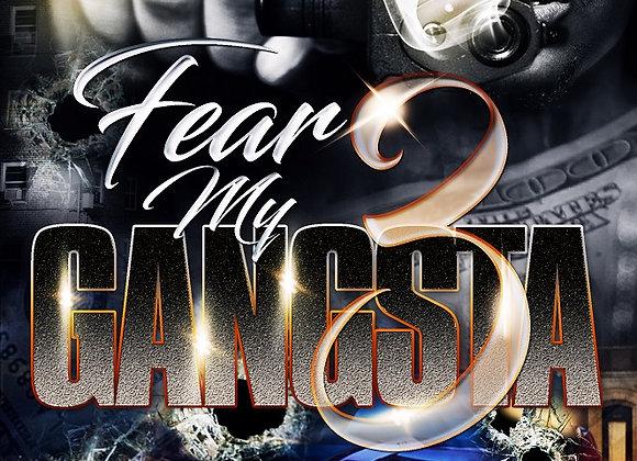 Fear My Gangsta Part 3 by Tranay Adams