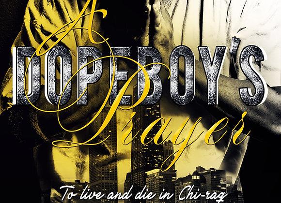 """A Dopeboy's Prayer by Eddie """"Wolf"""" Lee"""
