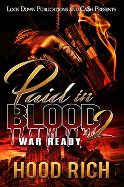 Paid in Blood Part 2 by Hood Rich