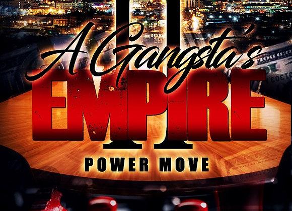 A Gangsta's Empire Part 2 by Tranay Adams
