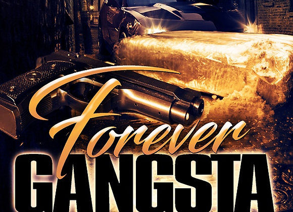 Forever Gangsta by Adrian Dulan