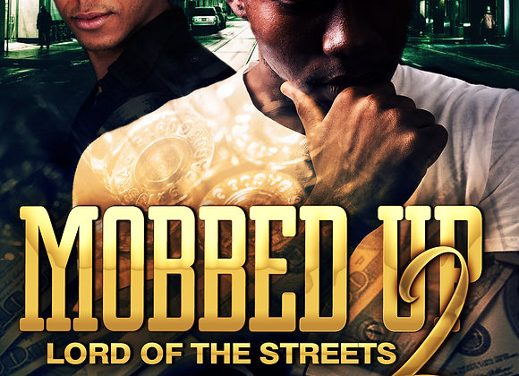 Mobbed Up 2 by King Rio