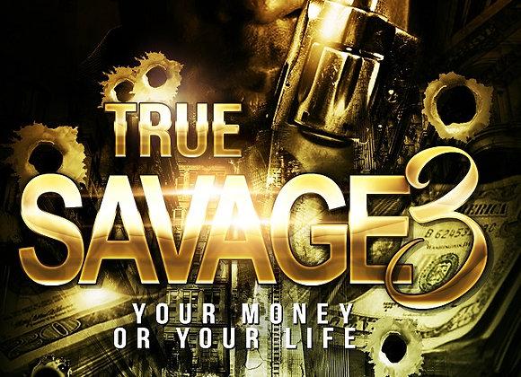 True Savage Part 3 Chris Green