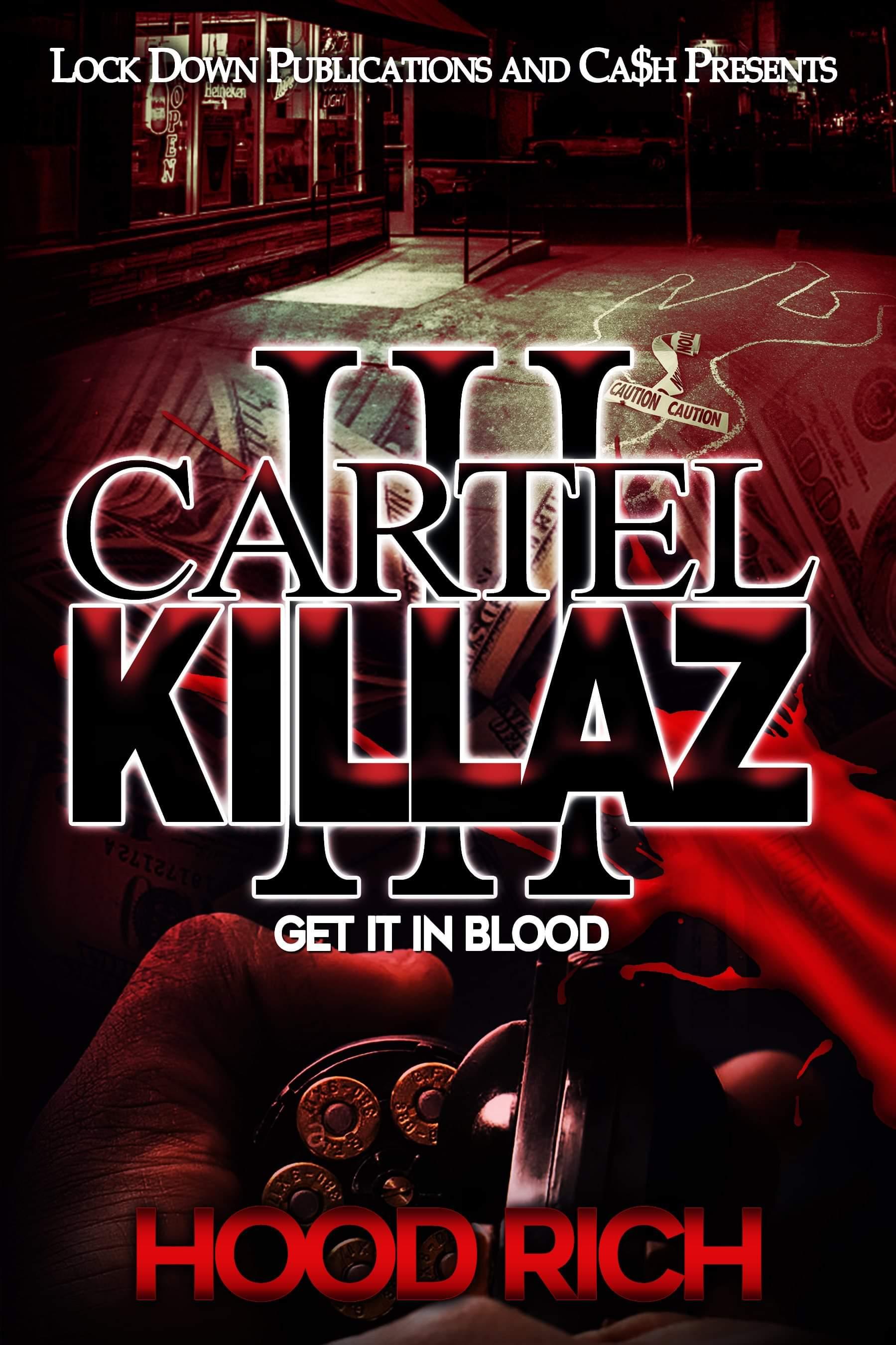 Cartel Killaz Part 3 by Hood Rich