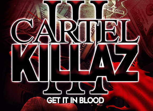 Cartel Killaz Part 3 by Hood Rich