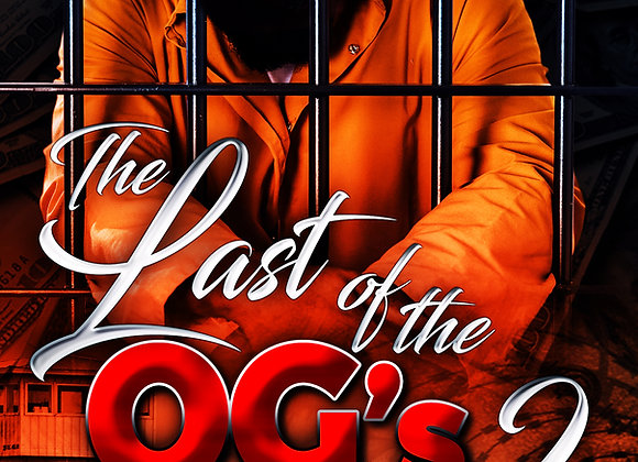 The Last Of The OG's 2 by Tranay Adams