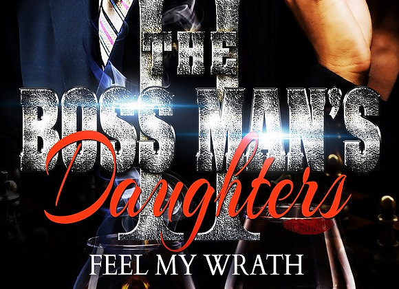 The Boss  Man's Daughter's Part 2 by Ayanna
