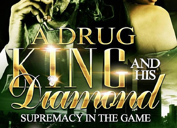 A Drug King and His Diamond by Nicole Goosby