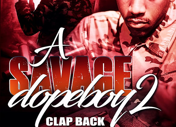 A Savage Dopeboy Part 2 by Ghost