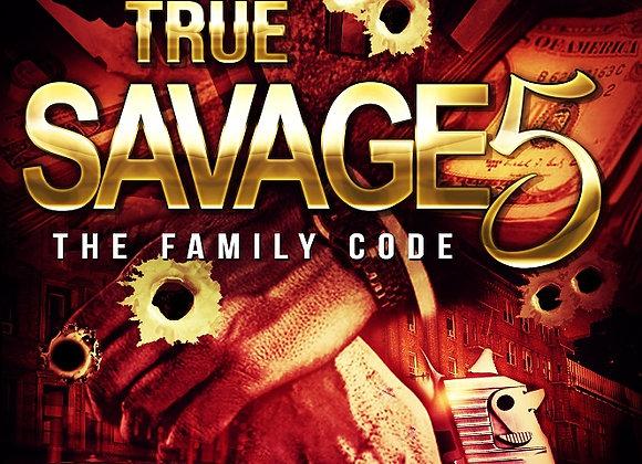 True Savage Part 5 Chris Green