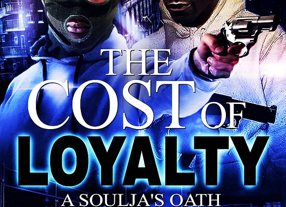 The Cost Loyalty by Kweli