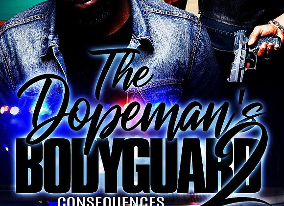 The Dopeman's Bodygaurd Part 2 by Tranay Adams