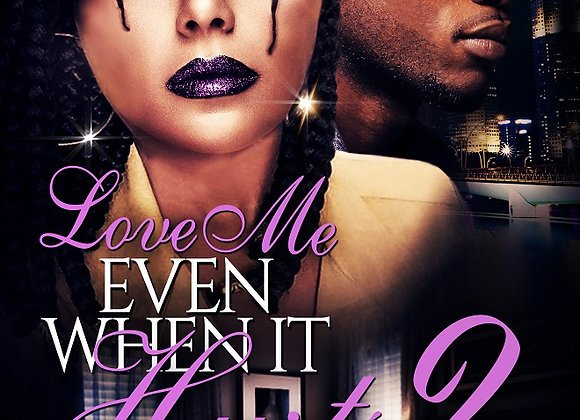 Love Me Even When it Hurts Part 2 by Jelissa