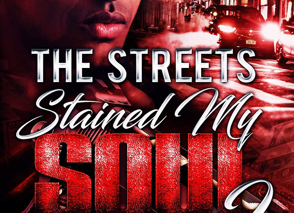The Streets Stained My Soul 2 by Marcellus Allen