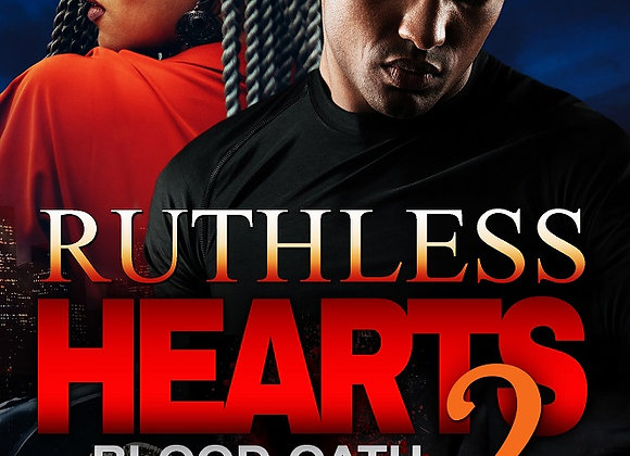 Ruthless Hearts Part 2 by Willie Slaughter