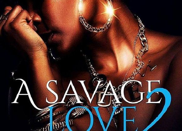 A Savage Love Part 2 by Aryanna