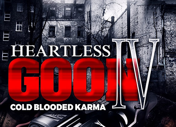 Heartless Goon Part 4 by Ghost