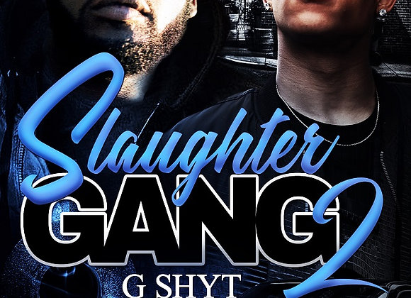 Slaughter Gang Part 2 by Willie Slaughter
