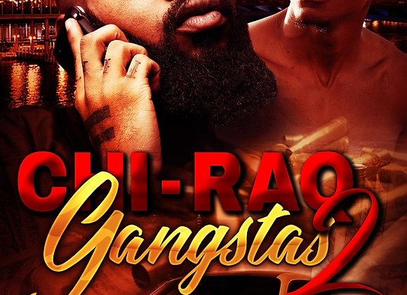 Chi-Raq Gangstas Part 2 by Romell Tukes