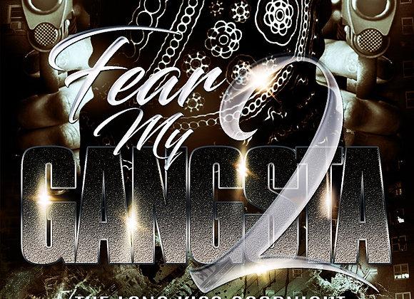 Fear My Gangsta Part 2 by Tranay Adams