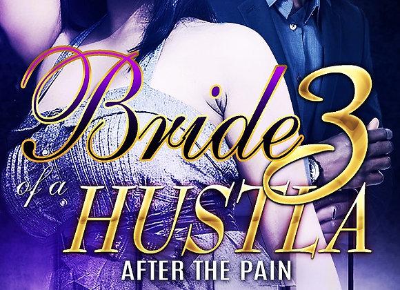 Bride of A Hustla Part 3 by Destiny Skai