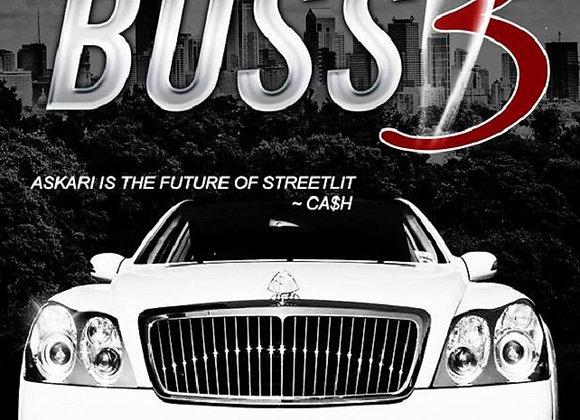 Blood of A Boss Part 3 by Askari