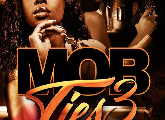 Mob Ties 3 by SayNoMore