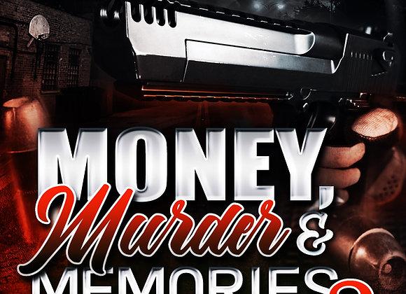 Money, Murder & Memories 2 by Malik D. Rice