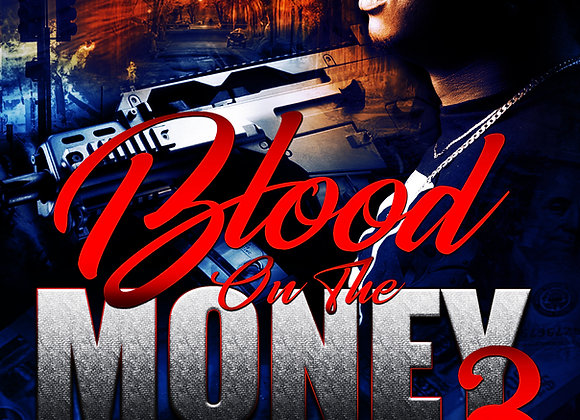 Blood On The Money3 by J Blunt