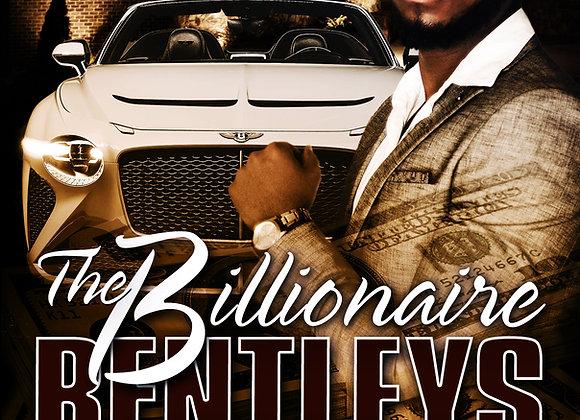 The Billionaire Bentleys by Von Diesel