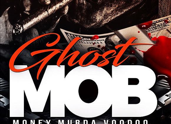 Ghost Mob by Stilloan Robinson
